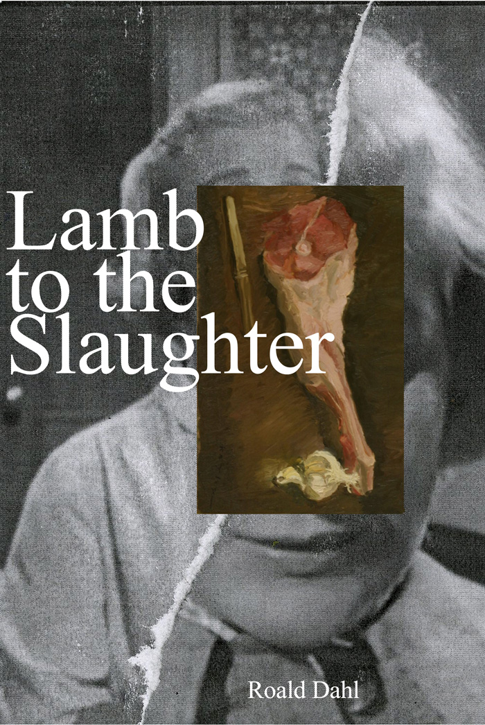 lamb to the slaughter theme Essays - largest database of quality sample essays and research papers on lamb to the slaughter theme betrayal.